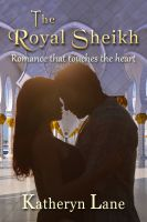 Katheryn Lane - The Royal Sheikh