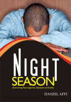 Night Seasons (Overcoming Depression, Discouragement and Suicide)