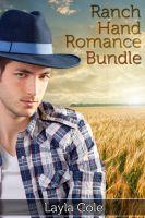 Layla Cole - Ranch Hand Romance Bundle (Gay Cowboy Erotica)