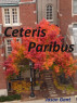 Ceteris Paribus by Jason Gant