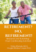 Retirement,No Refirement by petero wamala