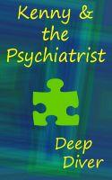 Deep Diver - Kenny & the Psychiatrist