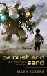 Of Dust and Sand: a sci-fi short story collection by Allen Kuzara