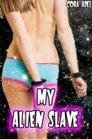 Cora Adel - My Alien Slave