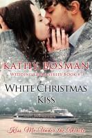 Kathy Bosman - White Christmas Kiss
