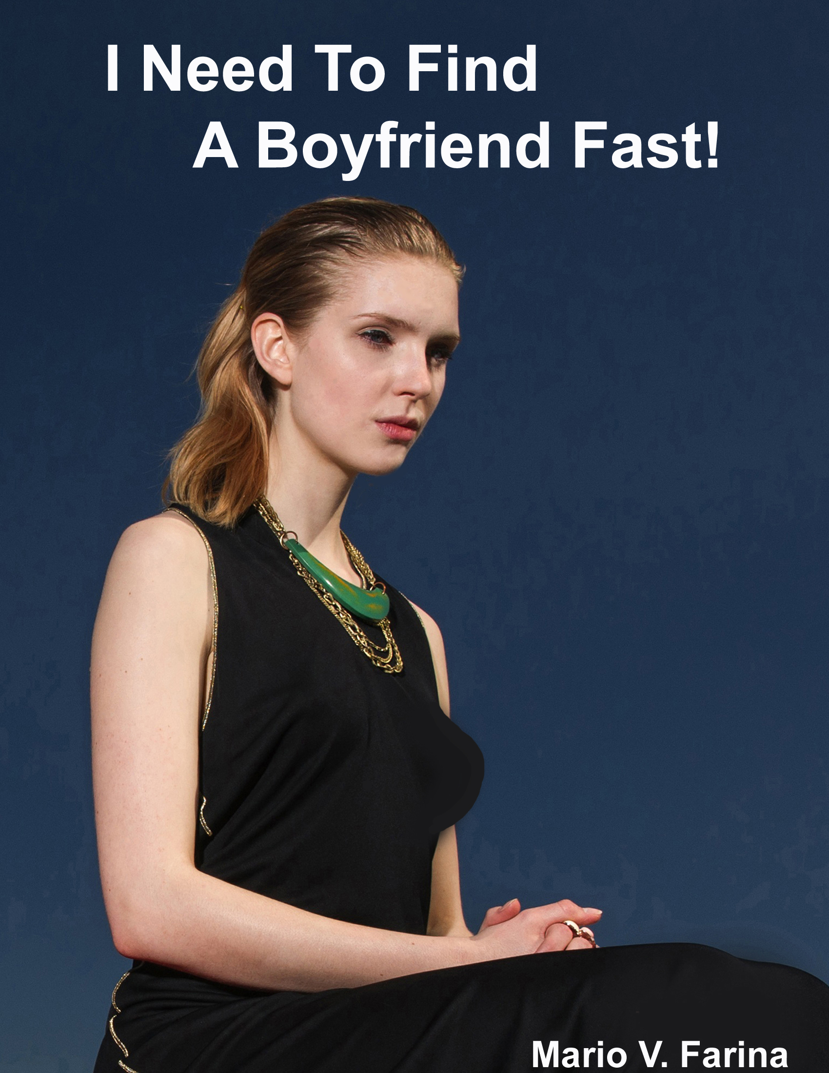 how to find a boyfriend fast