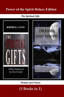 Roderick Levi Evans - Power of the Spirit Deluxe Edition (2 Books in 1): The Spiritual Gifts & Dreams and Visions