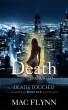 Death Embraced: Death Touched #4 (Urban Fantasy Romance) by Mac Flynn