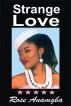 Strange Love by Rose Anamgba
