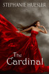 The Cardinal by Stephanie Huesler