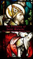 Joseph Lumpkin - The Prophecy of Saint Malachy: The Soon Coming End of Days