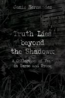 Geniz Hernandez - Truth Lies beyond the Shadows