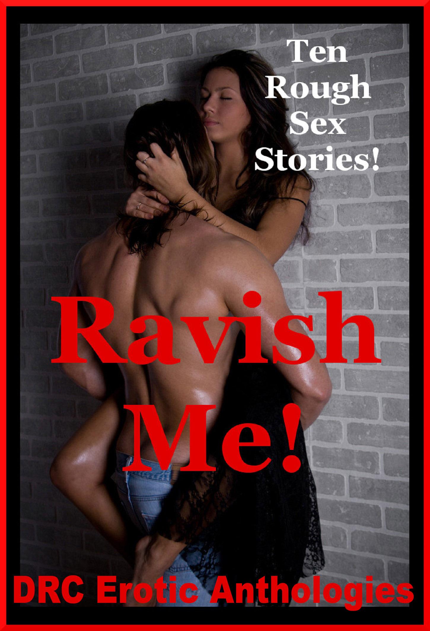 Ravish Me Ten Rough Sex Stories