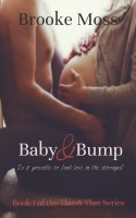Brooke Moss - Baby & Bump (This & That Series, book 1)