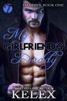Kelex - My Girlfriend's Daddy