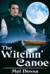 The Witchin' Canoe by Mel Bossa