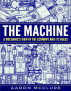 The Machine by Aaron McClure