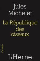 Jules Michelet - La république des oiseaux
