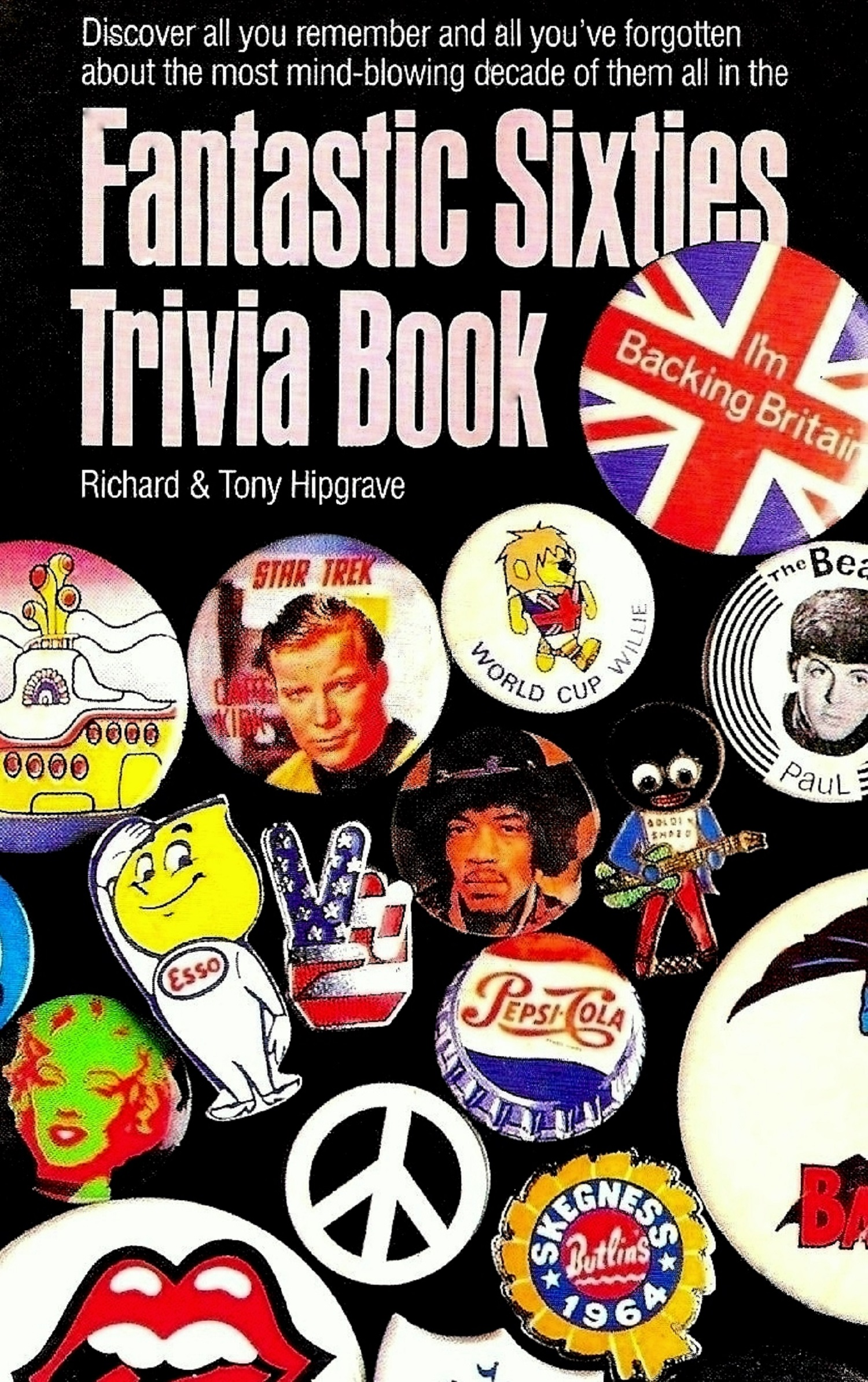 Fantastic Sixties Trivia Book