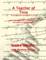 A Teacher of Time: Theresienstadt Concentration Camp