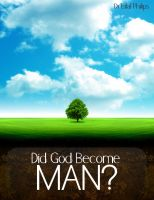 Cover for 'Did God Become Man?'