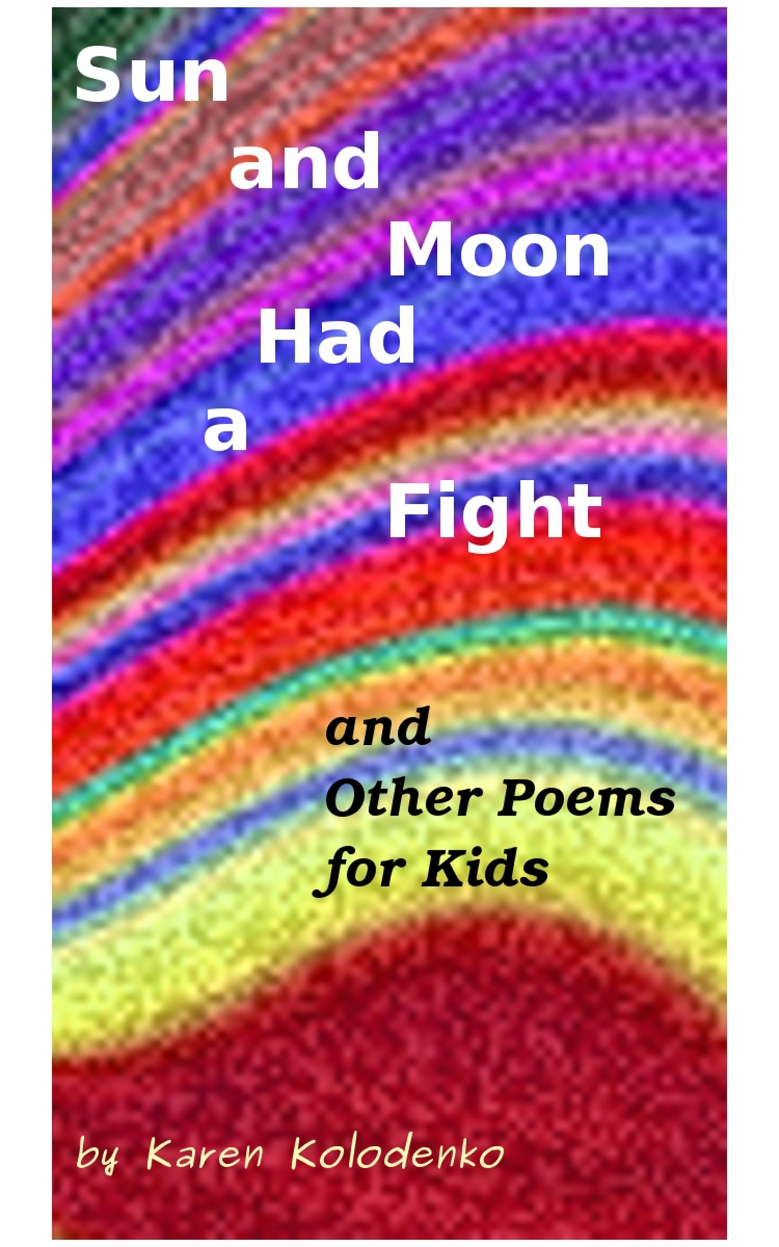 smashwords sun and moon had a fight and other poems for
