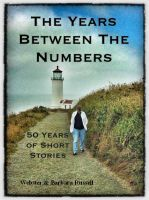 Webster & Dee Russell & Coffeen - The Time Between The Numbers 50 Years of Short Stories