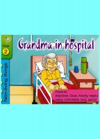 Success Publications Pte Ltd - Grandma in Hospital