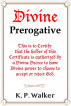 Divine Prerogative by K. P. Walker