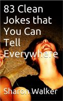 Sharon Walker - 83 Clean Jokes that You Can Tell Everywhere