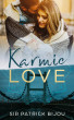 Karmic Love by Sir Patrick Bijou