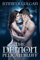 Jennifer Colgan - The Demon of Pelican Bluff
