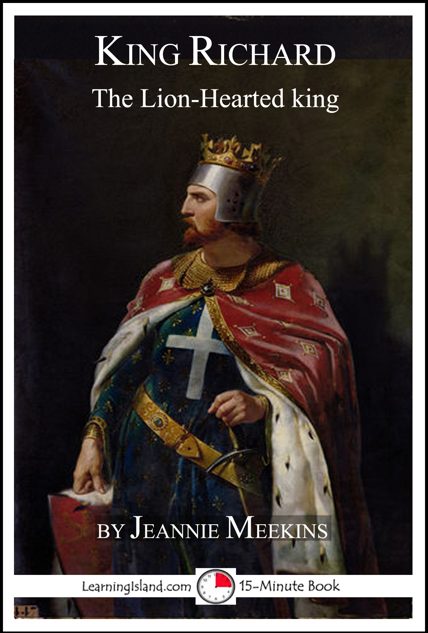 a history of the reign of richard the lion hearted a king of england Richard i, king of england and personal character of richard davis, a history of england in of chronicles and memorials of the reign of richard i.