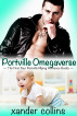 Portville Omegaverse: The First Four Portville Mpreg Romance Books by Xander Collins