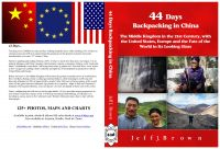 Jeff J. Brown - 44 Days Backpacking in China : The Middle Kingdom in the 21st Century, with the United States, Europe and the Fate of the World in Its Looking Glass