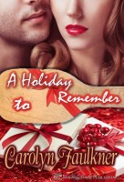 Carolyn Faulkner - A Holiday to Remember, Two Book Set