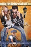 Eugenia Riley - The Great Baby Caper