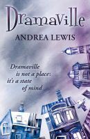 Cover for 'Dramaville is not a place; it's a state of mind'