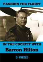 Di Freeze - In the Cockpit with Barron Hilton