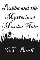 C.L. Bevill - Bubba and the Mysterious Murder Note
