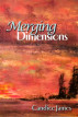 Merging Dimensions by Candice James
