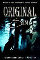 Samantha Towle - Original Sin (The Alexandra Jones Series #2)