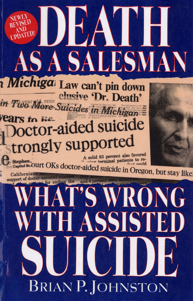 assisted suicide right or wrong Home arguments against euthanasia   united states, a woman received a letter from her insurance company refusing to pay for her chemotherapy, but offering assisted suicide instead the right to die implies a duty to kill  the prognosis is wrong and the patient will not die quickly.