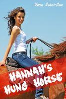 Vera Saint-Luc - Hannah's Hung Horse (Bestiality Animal Sex Erotica)
