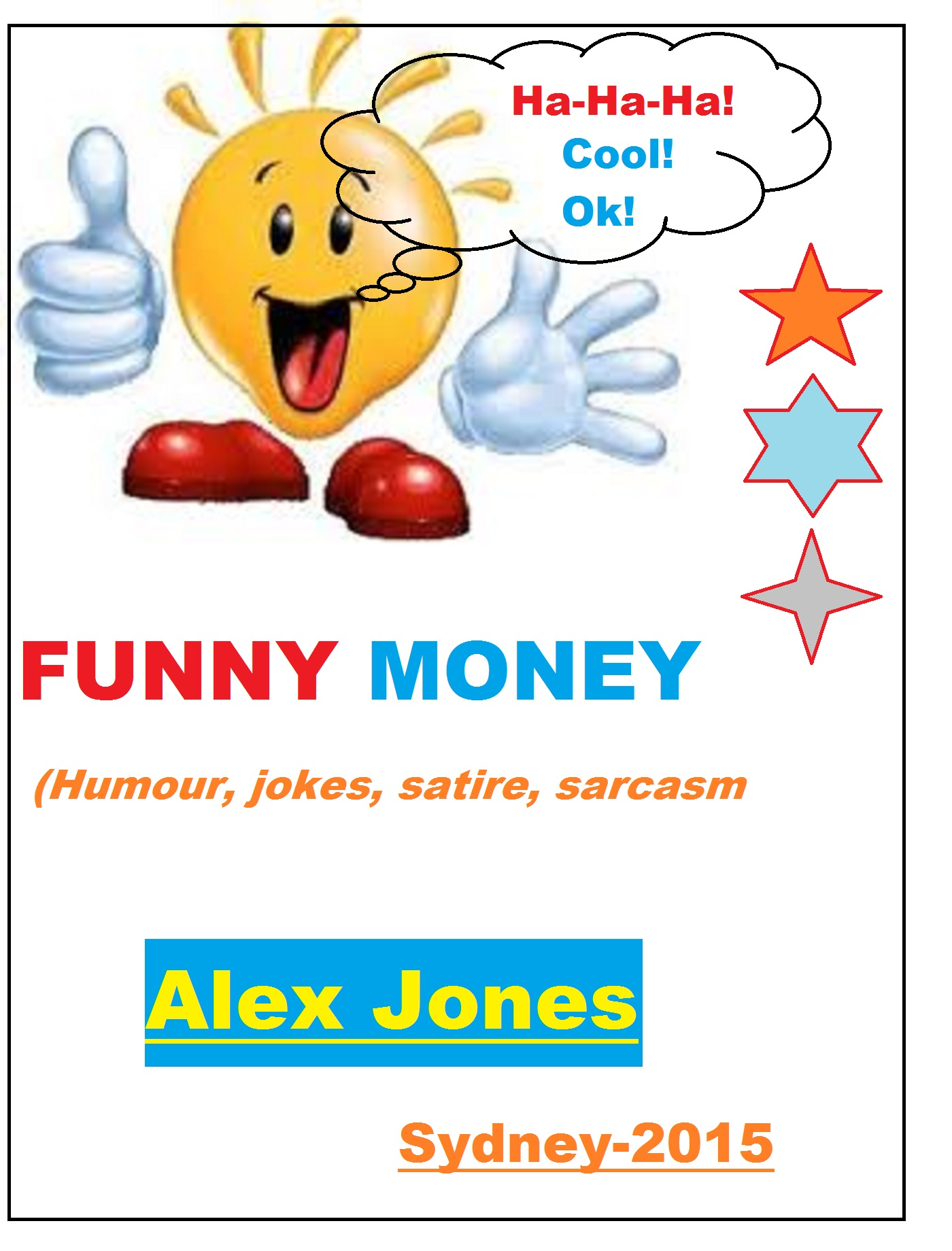 Smashwords Funny Money Humour Jokes Satire Sarcasm A Book