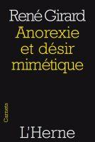 René Girard - Anorexie et désir mimétique
