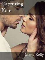 Marie Kelly - Capturing Kate
