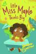 Little Miss Maple Thinks Big by Johanna Sparrow