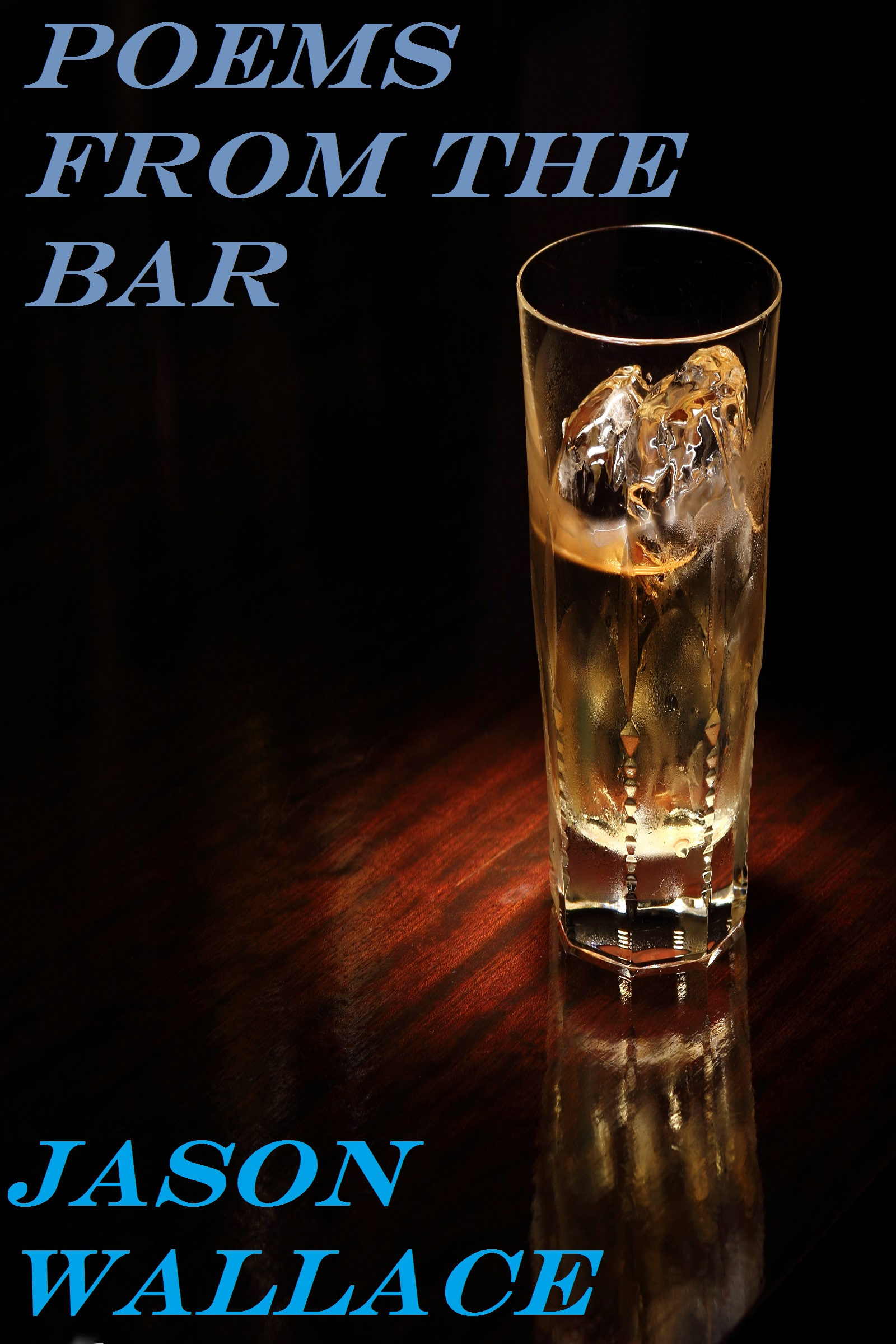 Smashwords Poems From The Bar A Book By Jason Wallace