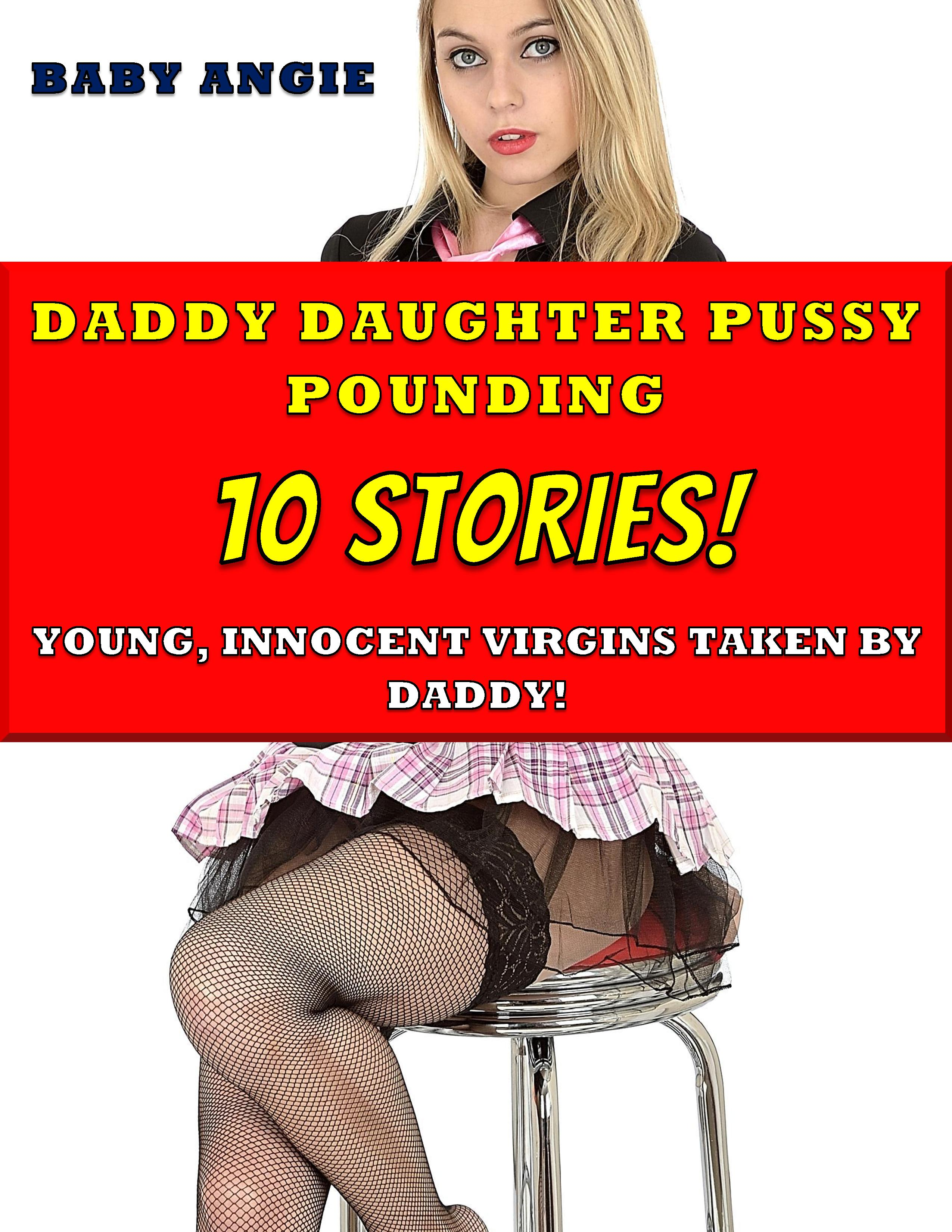 Impregnation Storys Best smashwords – daddy daughter pussy pounding impregnation 10 stories